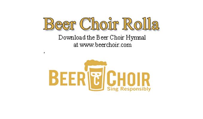 Beer Choir Rolla!